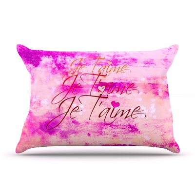 Je Taime by Ebi Emporium Featherweight Pillow Sham Size: Queen, Fabric: Woven Polyester