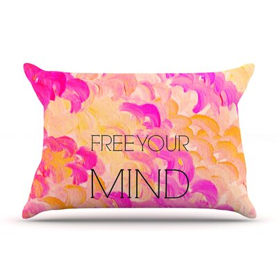 Ebi Emporium Free Your Mind Rainbow Pillow Case Color: Pink/Orange