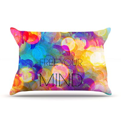 Ebi Emporium Free Your Mind Rainbow Pillow Case Color: Rainbow