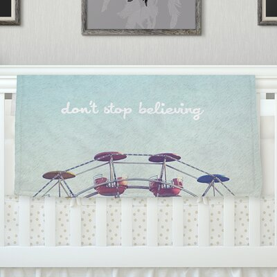 Dont Stop Believing Throw Blanket Size: 80 L x 60 W