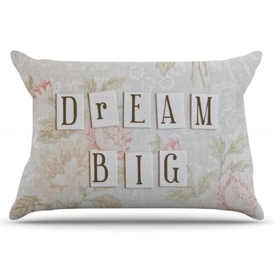 Debbra Obertanec Dream Big Quote Floral Pillow Case