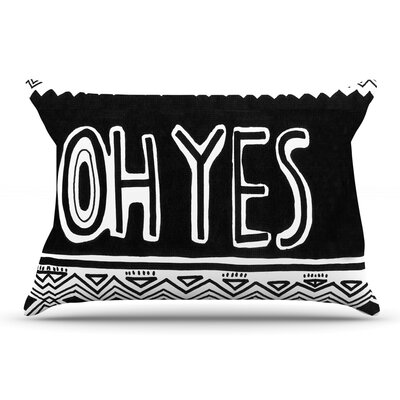 Vasare Nar Oh Yes Pillow Case