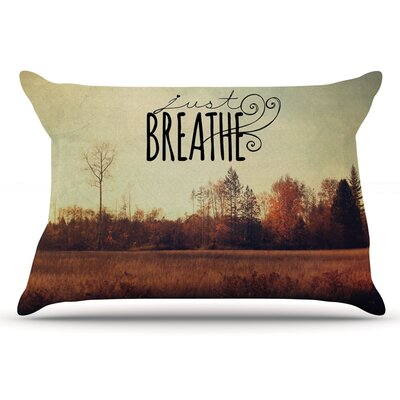Sylvia Cook Just Breathe Pillow Case