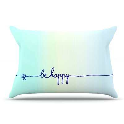 Monika Strigel Be Happy Aqua Simple Pillow Case