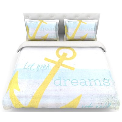 Let Your Dreams Set Sail Featherweight Duvet Cover Size: Queen