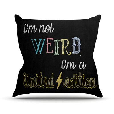 Weird Throw Pillow Size: 18 H x 18 W