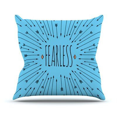 Fearless Throw Pillow Size: 26 H x 26 W