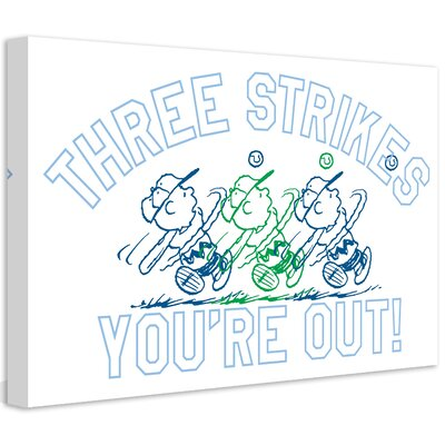 Peanuts Three Strikes Youre Out by Charles M. Schulz Painting Print on Wrapped Canvas Size: 30