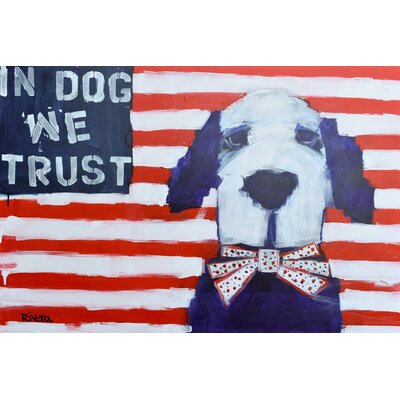'In Dog We Trust' Painting Print on Wrapped Canvas Size: 12