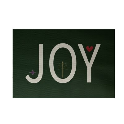 Joy Filled Season Decorative Holiday Word Print Dark Green Indoor/Outdoor Area Rug Rug Size: 2 x 3