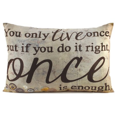 Live Once Throw Pillow