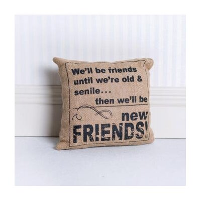 Well be Friends Until...Burlap Throw Pillow