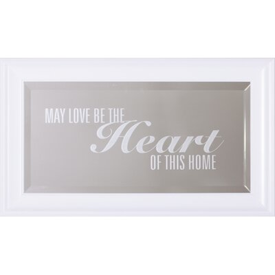 Heart Of This Home Framed Wall Mirror