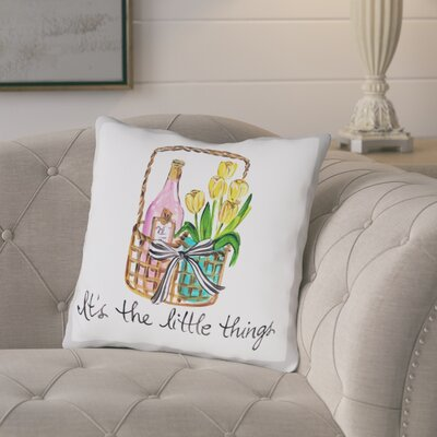 Weaver Its The Little Things Throw Pillow Size: 18 H x 18 W x 3 D