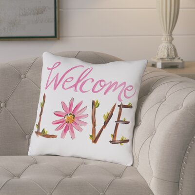 Snyder Welcome Love Throw Pillow Size: 18 H x 18 W x 3 D