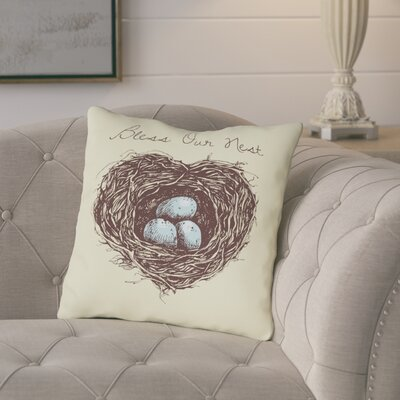 Aly Bless Our Nest Throw Pillow Size: 16 H x 16 W x 3 D