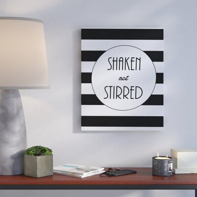 'Shaken Not Stirred Glam' Textual Art Format: Canvas, Size: 20