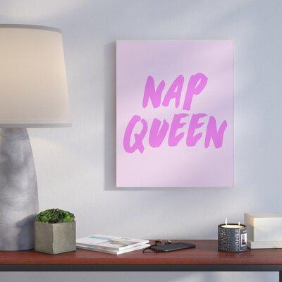 'Nap Queen Pink Typography' Textual Art Format: Plaque, Size: 10