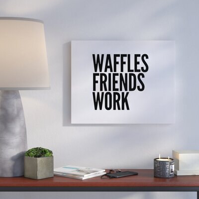 'Waffles' Textual Art on Canvas Size: 16