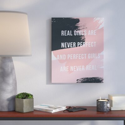 'Real Girls Are Never Perfect Abstract Pink And Black' Textual Art Format: Canvas, Size: 20
