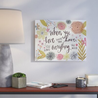 'When You Love What You Have' Graphic Art Print Format: Canvas, Size: 16