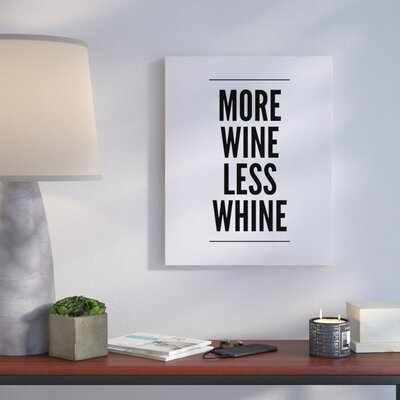 'More Wine' Textual Art on Canvas Size: 10