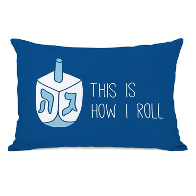 This Is How I Roll Lumbar Pillow