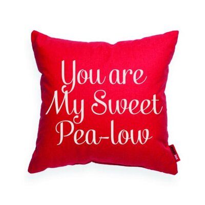 Domaine You are My Sweet Pea-low Throw Pillow Pillow Cover Color: Red