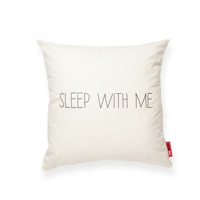 Pettis Sleep With Me Cotton Throw Pillow