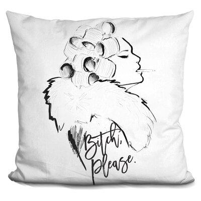 Vianna Bitch Please Throw Pillow