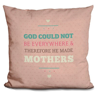 Gilleland God Made Mothers Throw Pillow