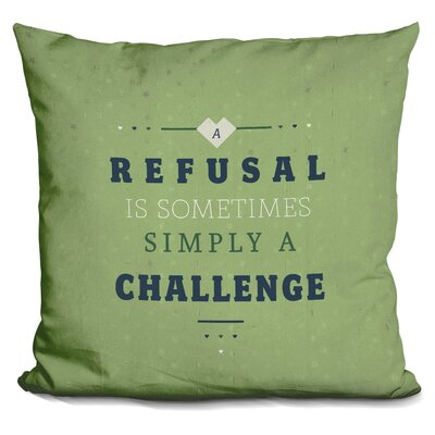 Giesen Refusal Equals Challenge Throw Pillow