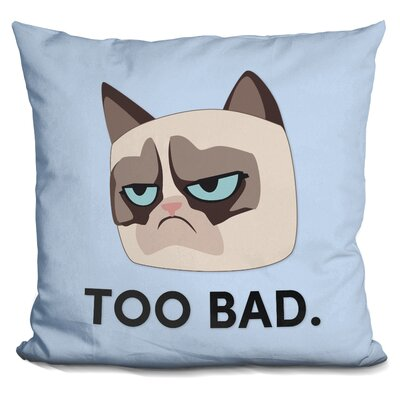 Too Bad Grumpy Cat Throw Pillow