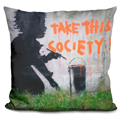 Take This Society Throw Pillow