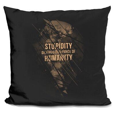 Stupidity Throw Pillow