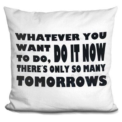 Do It Now Throw Pillow