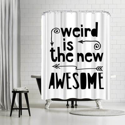 Lebens Art Awesome Weird Shower Curtain Color: White/Black/Gray