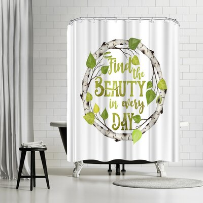 Lebens Art Find the Beauty Shower Curtain