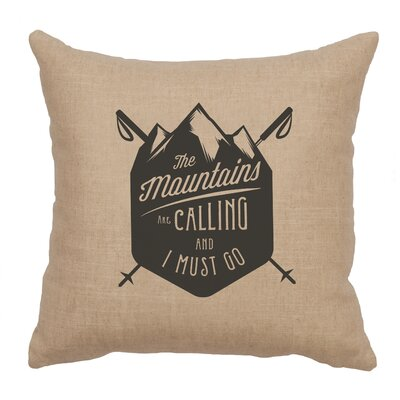 Neale Mtns Are Calling Throw Pillow Color: Natural