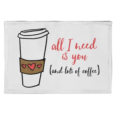 Spence All I Need Is You and Coffee White Area Rug
