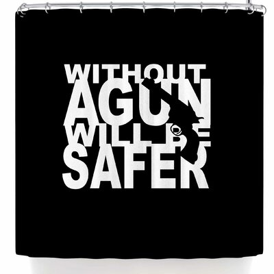 BarmalisiRTB Without A Gun Will Be Safer Shower Curtain