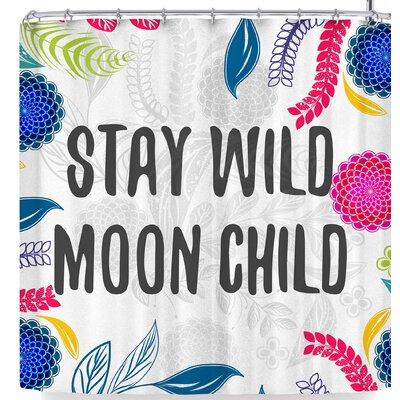 Famenxt Stay Wild Moon Child Shower Curtain