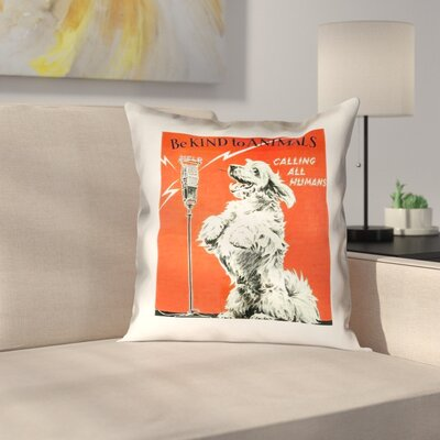 Hansard Vintage Animal Kindness Ad Outdoor Throw Pillow Size: 16 x 16