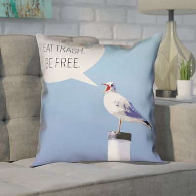 Enciso Eat Trash Be Free Seagull Square Throw Pillow Size: 14 x 14, Type: Throw Pillow, Material: Suede