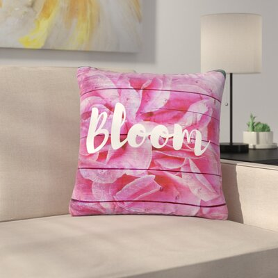 Suzanne Carter Bloom Typography Floral Outdoor Throw Pillow Size: 16 H x 16 W x 5 D