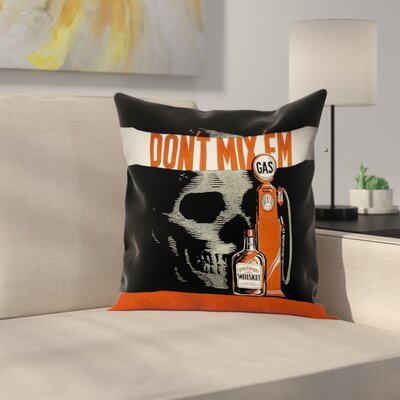 Anti-Drunk Driving Poster Square Pillow Cover with Zipper Size: 14 x 14