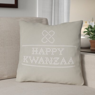 Happy Kwanzaa Indoor/Outdoor Throw Pillow Size: 18 H x 18 W x 4 D, Color: Neutral