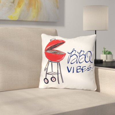 Bruck BBQ Vibes Throw Pillow Size: 18 H x 18 W x 3 D
