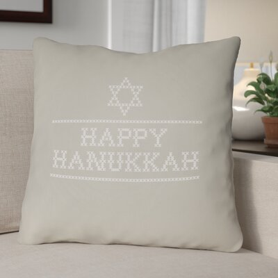 Happy Hannukah Indoor/Outdoor Throw Pillow Size: 18 H x 18 W x 4 D, Color: Neutral