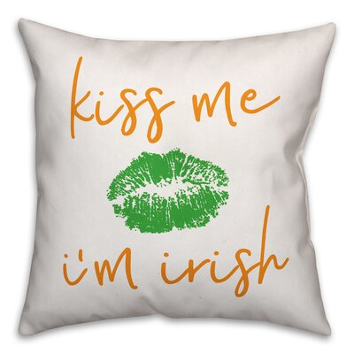 Hutson Kiss Me Im Irish Throw Pillow
